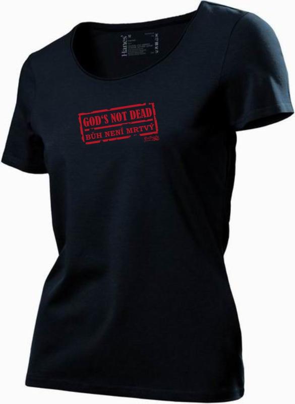 GOD'S NOT DEAD dámské triko černé (Uneck)