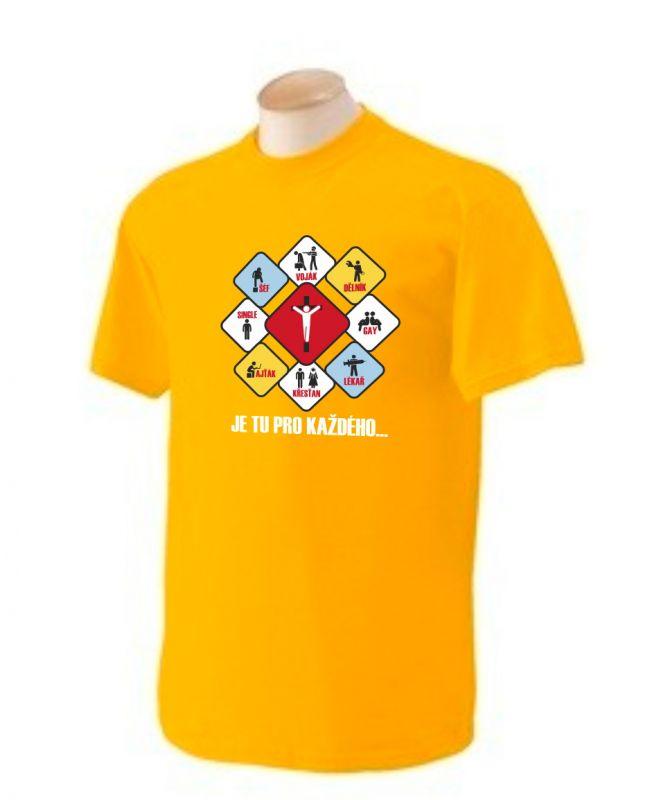 JE TU PRO KAŽDÉHO pánské triko žlutá (gold)